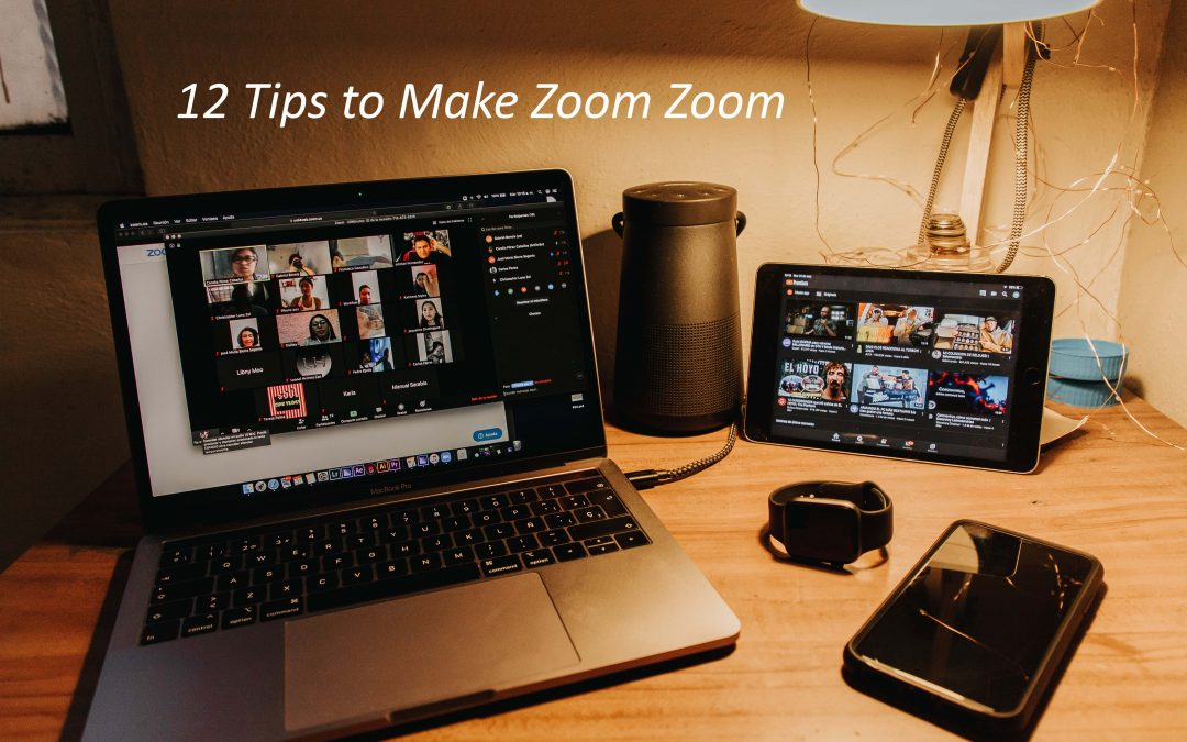 12 Tips To Make Zoom Zoom